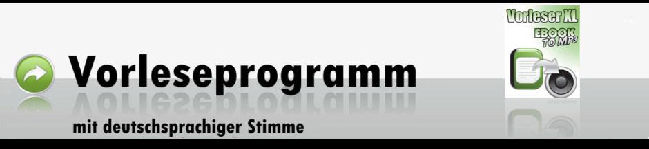 Vorleser XL – deutsches Vorleseprogramm
